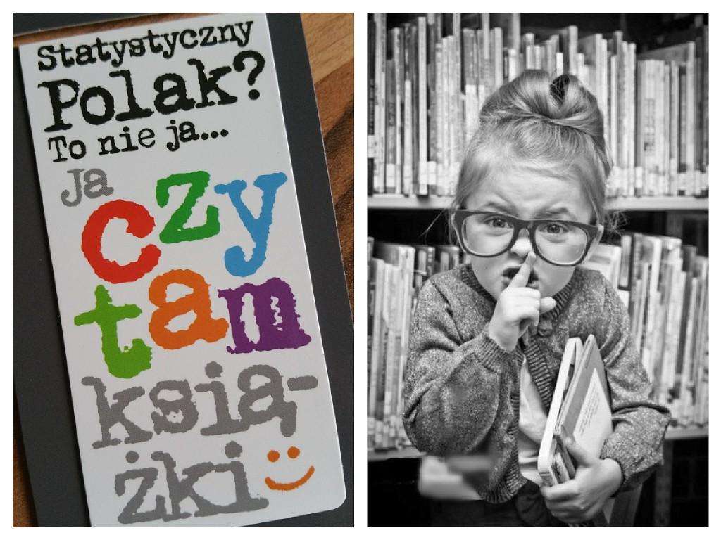 """""""Statystyczny Polak to nie ja... Ja czytam książki"""""""